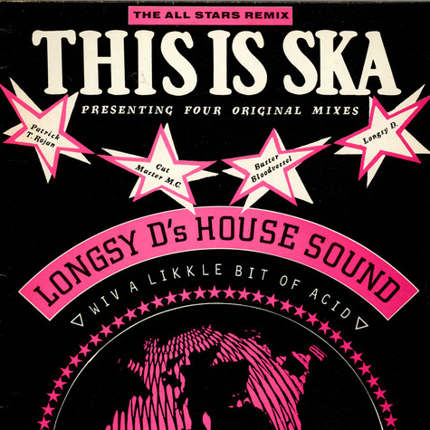 Longsy D - This Is Ska (The All Stars Remix)