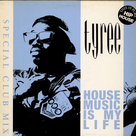 Tyree Cooper - House Music Is My Life