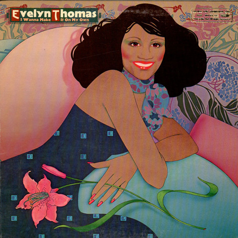 Evelyn Thomas - I Wanna Make It On My Own