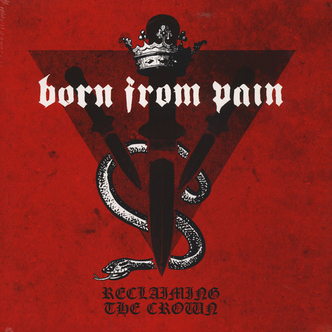 Born From Pain - Reclaiming The Crown Black Vinyl Edition