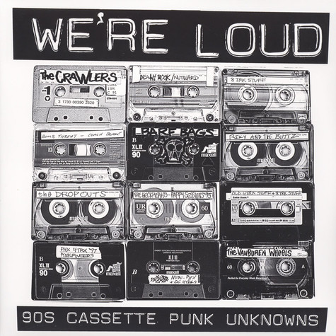 V.A. - We're Loud: 90S Cassette Punk Unknowns