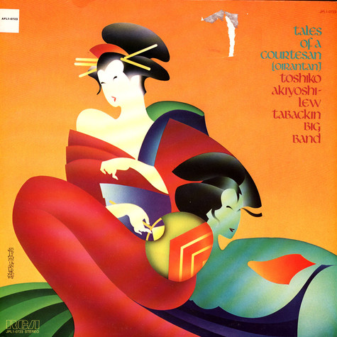 Toshiko Akiyoshi-Lew Tabackin Big Band - Tales Of A Courtesan (Oirantan)