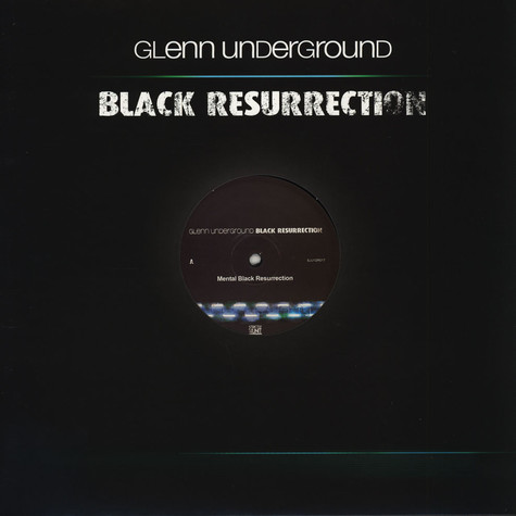 Glenn Underground - Black Resurrection EP #3