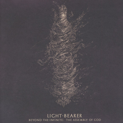Light Bearer - Beyond The Infinite: The Assembly Of God