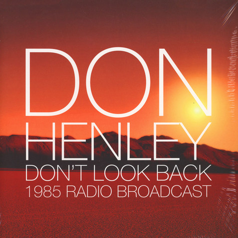 Don Henley - Don't Look Back