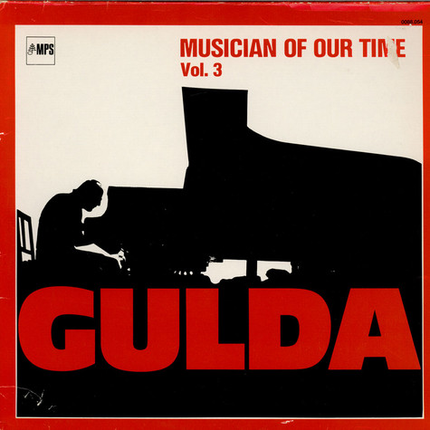 Friedrich Gulda - Musician Of Our Time Vol. 3