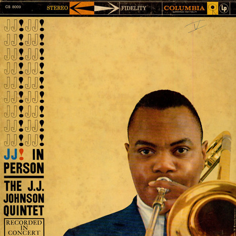 The J.J. Johnson Quintet - J. J. In Person!