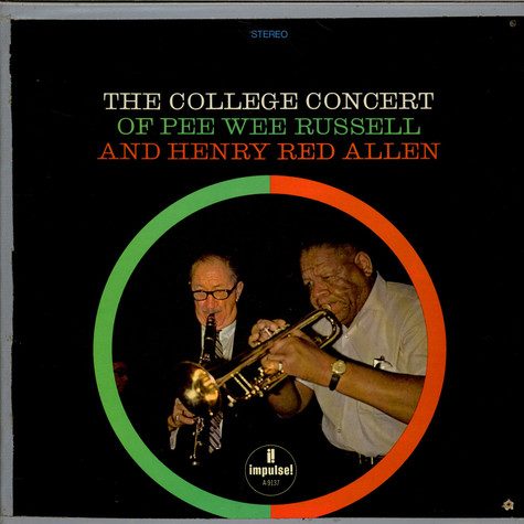 """Pee Wee Russell And Henry """"Red"""" Allen - The College Concert Of Pee Wee Russell And Henry Red Allen"""
