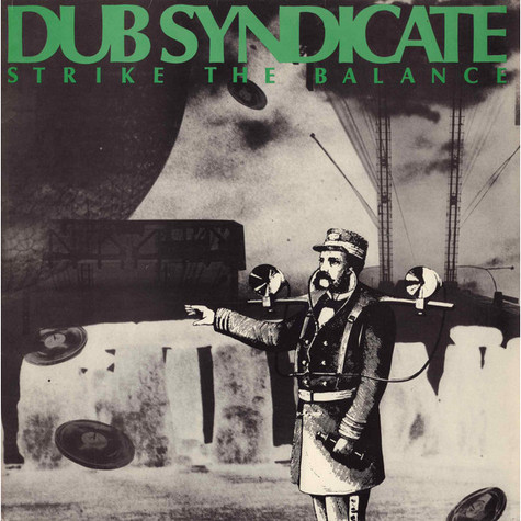 Dub Syndicate - Strike The Balance