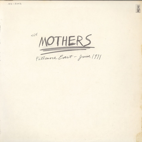 The Mothers - Fillmore East - June 1971