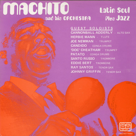 Machito And His Orchestra - Latin Soul Plus Jazz