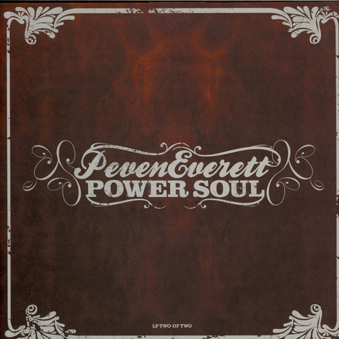 Peven Everett - Power Soul (Two Of Two)