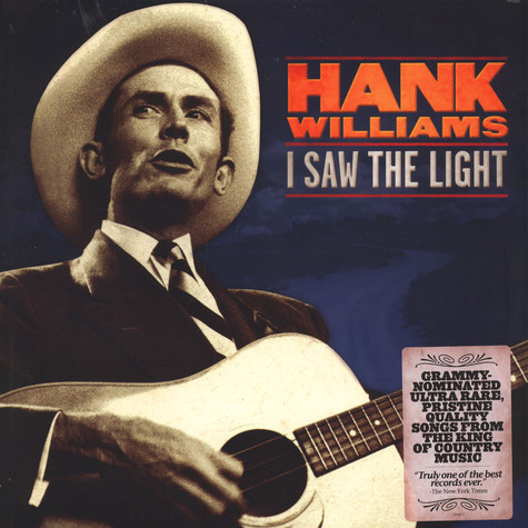 Hank Williams - I Saw The Light - The Unreleased Recordings