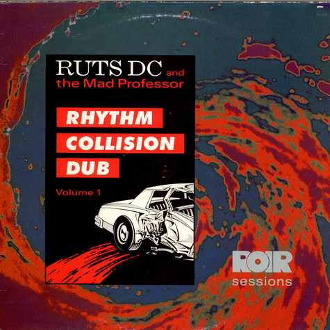 Ruts DC And Mad Professor - Rhythm Collision Dub Volume 1