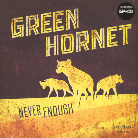 Green Hornet - Never Enough
