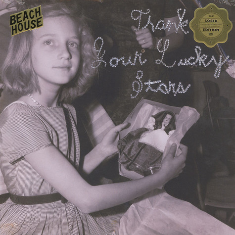 Beach House - Thank Your Lucky Stars Loser Edition