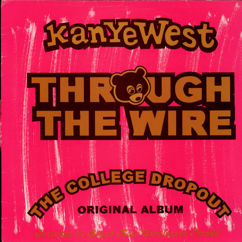 Kanye West - Through The Wire (The College Dropout Original Album)