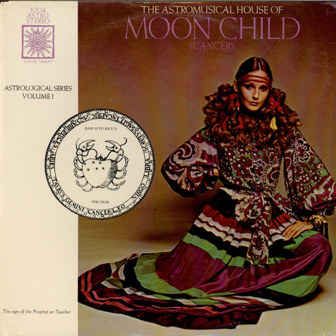 Unknown Artist - The Astromusical House Of Moon Child (Cancer)