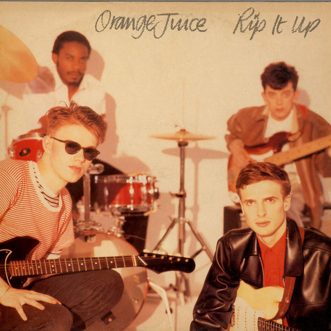 Orange Juice - Rip It Up