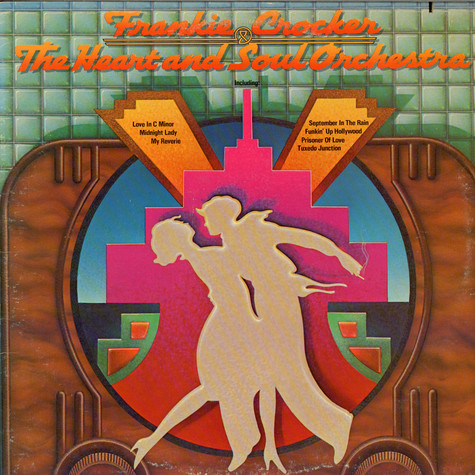 Frankie Crocker & The Heart And Soul Orchestra - Frankie Crocker & The Heart And Soul Orchestra