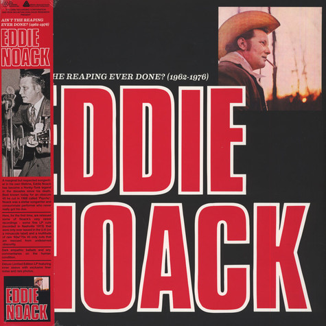 Eddie Noack - Ain't The Reaping Ever Done? 1962-1976