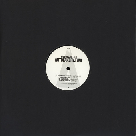 Martyn Hare / Housemeister / Dave Tarrida / Patrick Bolton - Auto-Fakery Two