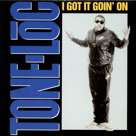 Tone Loc - I Got It Goin' On