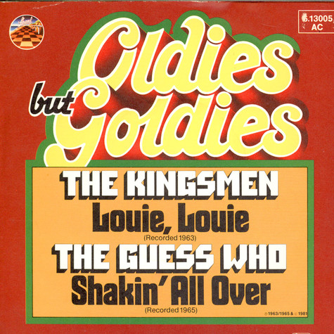 Kingsmen, The / Guess Who, The - Louie Louie / Shakin' All Over