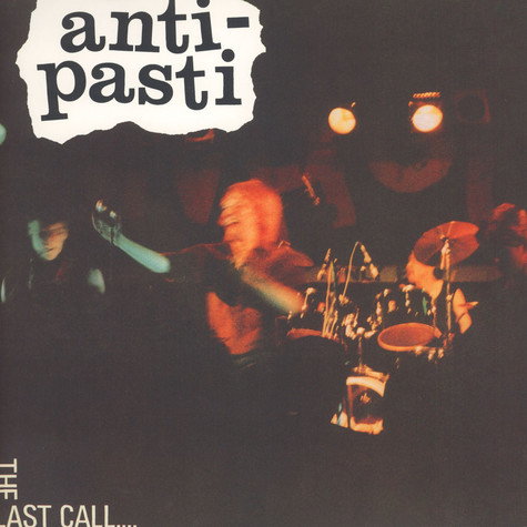 Anti Pasti - The Last Call White Vinyl Edition