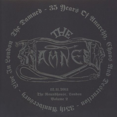 Damned, The - 35 Years Of Anarchy, Chaos & Destruction - 35th Anniversary - Live In London Volume 2