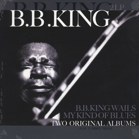 B.B. King - B.B. King Wails / My Kind Of Blues