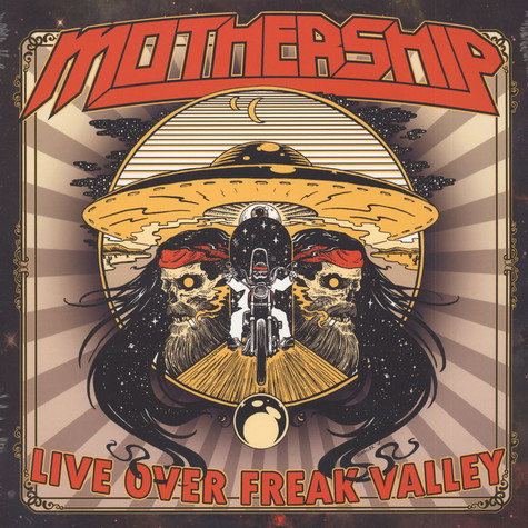 Mothership - Live Over Freak Valley