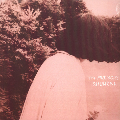 Shunkan - The Pink Noise