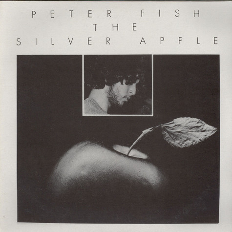 Peter Fish - The Silver Apple