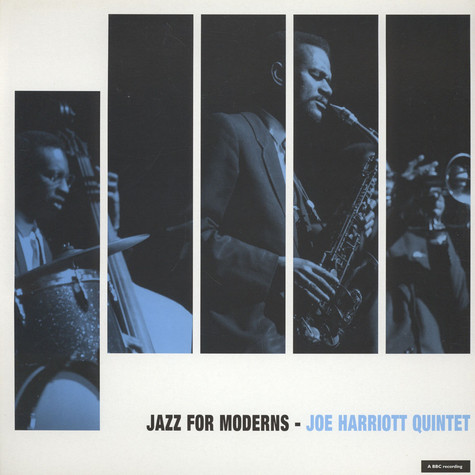 Joe Harriot Quintet - BBC Jazz For Moderns
