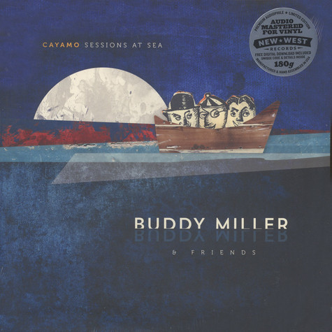 Buddy Miller & Friends - Cayamo Sessions At Sea
