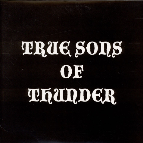 True Sons of Thunder - Stop And Smell Your Face