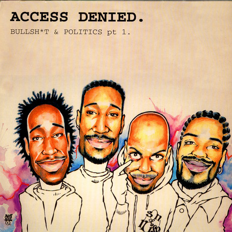 Son Of Noise - Access Denied. Bullsh*t & Politics Pt. 1