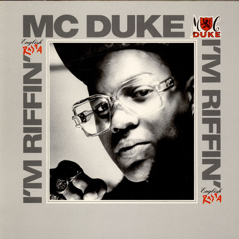MC Duke - I'm Riffin' (English Rasta)