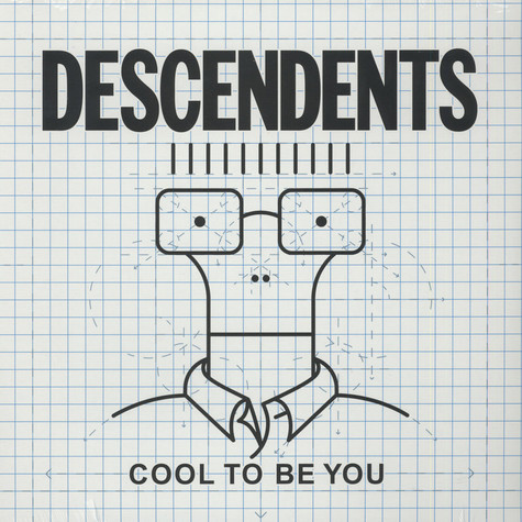 Desecendents, The - Cool To Be You