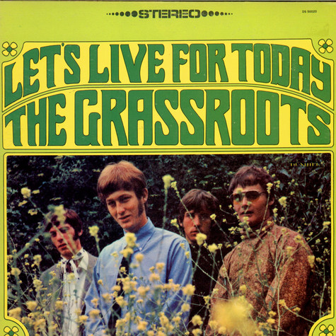 The Grass Roots - Let's Live For Today