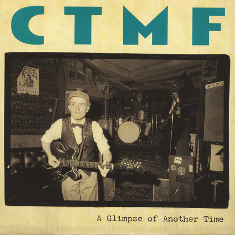 CTMF - A Glimpse Of Another Time