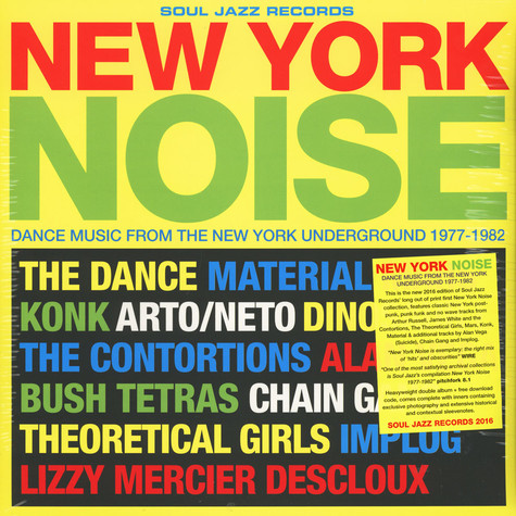V.A. - New York Noise - Dance Music From The New York Underground 1977-1982