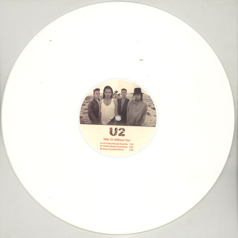 U2 - With Or Without You White Vinyl Edition