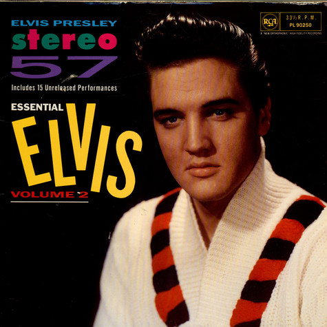 Elvis Presley - Stereo '57 (Essential Elvis Vol.2)