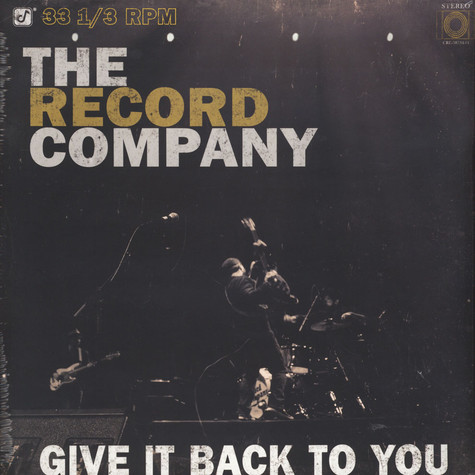 Record Company, The - Give It Back To You