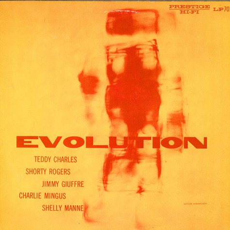Teddy Charles / Shorty Rogers / Jimmy Giuffre / Charles Mingus / Shelly Manne - Evolution