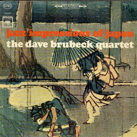 The Dave Brubeck Quartet - Jazz Impressions Of Japan