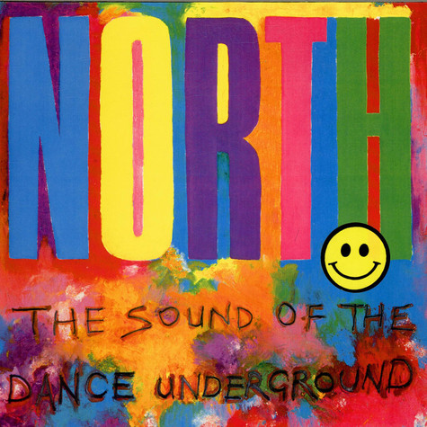 V.A. - North - The Sound Of The Dance Underground