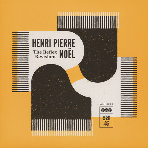 Henri-Pierre Noel - The Reflex Revisions